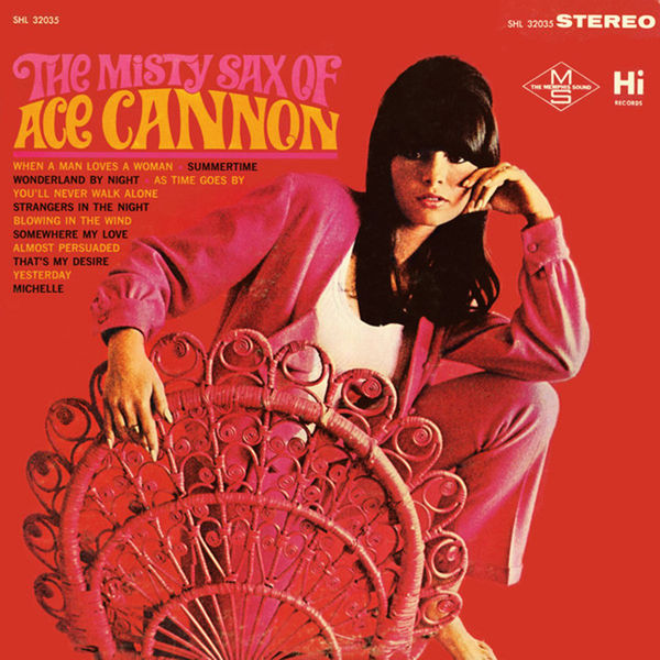 Ace Cannon - The Misty Sax Of