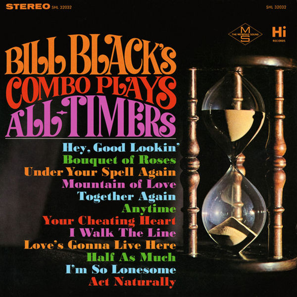 Bill Black's Combo - Plays All Timers