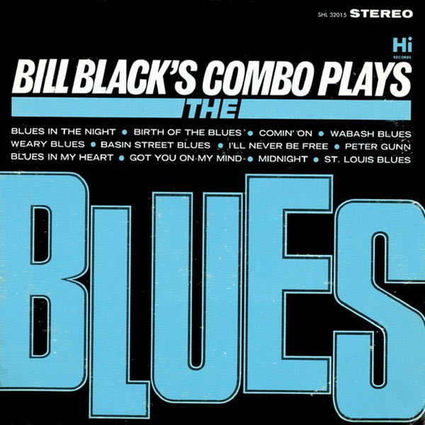 Bill Blacks Combo Little Queenie