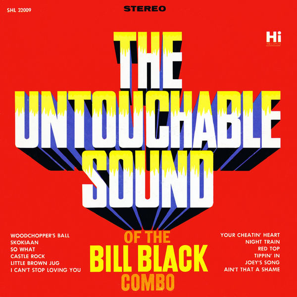 Bill Black's Combo - The Untouchable Sound Of
